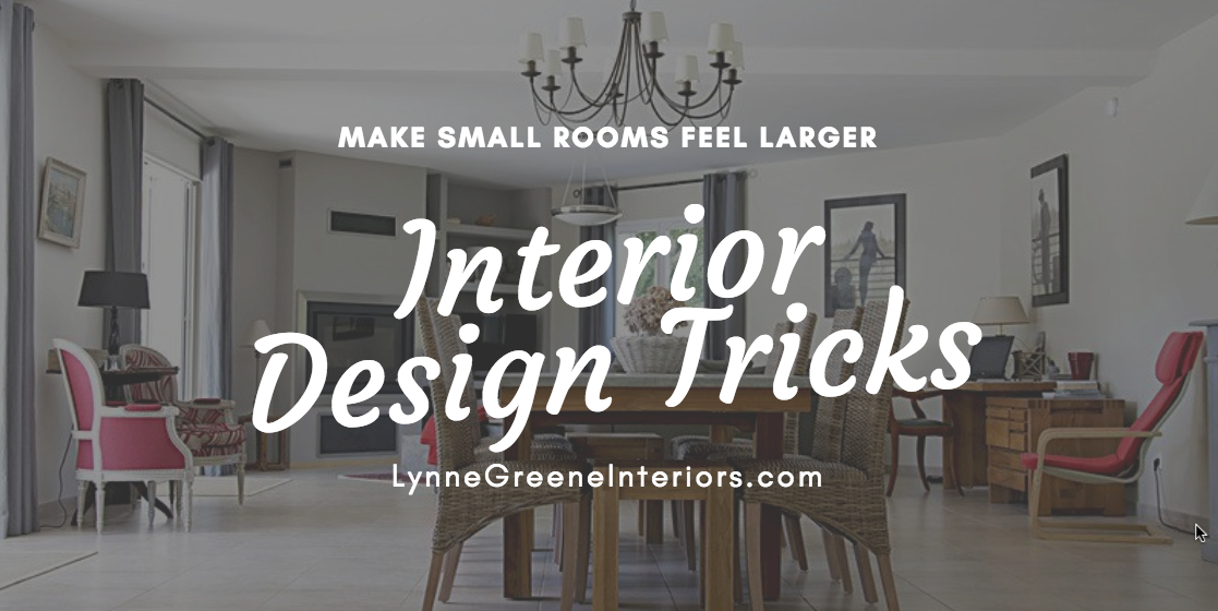 Make Small Rooms Feel Larger Burlington MA Interior Designer Tricks