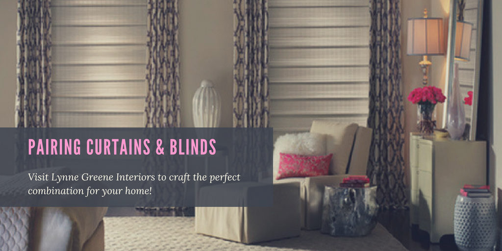 Tips On Pairing Blinds With Curtains Lynne Greene Interiors