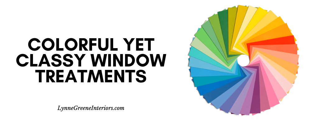 Colorful Yet Classy Window Treatments