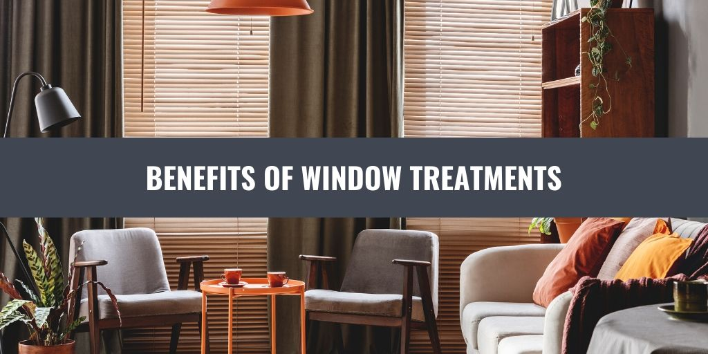 benefits of window treatments